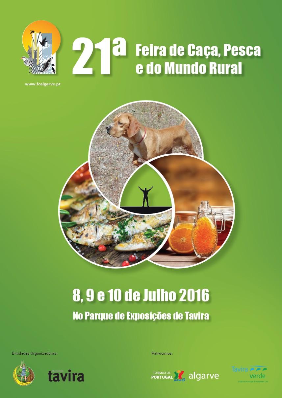 21ª Feira de Caça, Pesca e do Mundo Rural 8, 9 e 10 de Julho Tavira